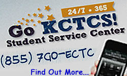 Go KCTCS! Student Service Center, 24/7/365, (855) 7GO-ECTC, Find Out More...