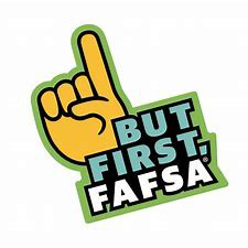 Finger pointing up for importance -- But First, FAFSA